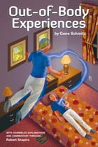 Out-of-Body Experiences by Gene Schmitz