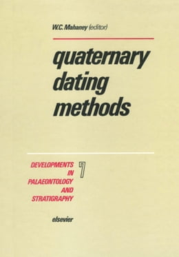 Book Quaternary Dating Methods by Mahaney, W.C.