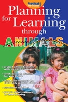 Planning for Learning through Animals by Rachel Sparks Linfield