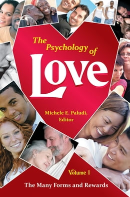 Book The Psychology of Love [4 volumes] by Michele A. Paludi