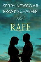 Rafe by Kerry Newcomb
