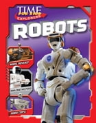 TIME for Kids Explorers: Robots by Editors of TIME For Kids