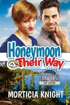 Honeymoon Their Way by Morticia Knight