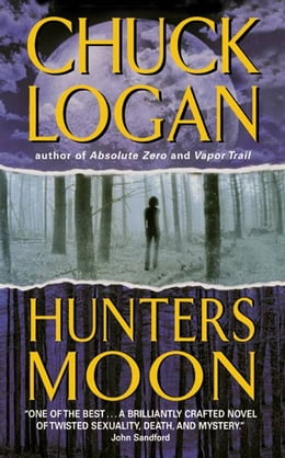 Book Hunter's Moon by Chuck Logan