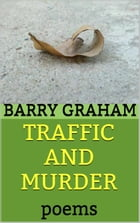 Traffic and Murder