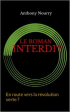 Le Roman interdit by anthony nourry