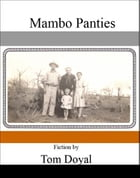 Mambo Panties & Other Stories by Tom Doyal