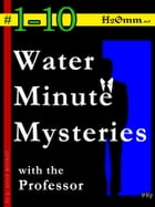 Water Minute Mysteries 1-10 by p. aaron mitchell