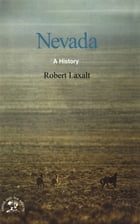 Nevada: A Bicentennial History (States and the Nation) by Robert Laxalt