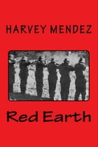Red Earth by Harvey Mendez