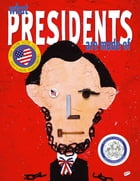 What Presidents Are Made Of: with audio recording