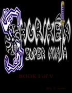 Shurik`en the 'Super Ninja' Book I of V by Reg. D. Lyons