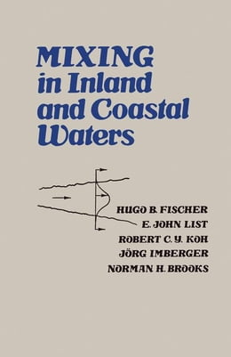Book Mixing in Inland and Coastal Waters by Fischer, Hugo B.