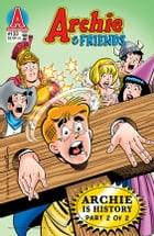 Archie & Friends #133 by Arie Kaplan