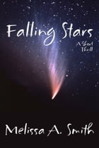Falling Stars by Melissa A. Smith
