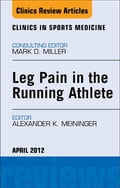 Leg Pain in the Running Athlete, An Issue of Clinics in Sports Medicine - E-Book 58310875-a343-4b52-bb38-ab0e0591c6eb