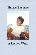 A Living Will by Helen Epstein