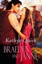 Braeden and Janne by Kathye Quick