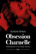 9791026213031 - Blanche Monah: Obsession Charnelle - Livre