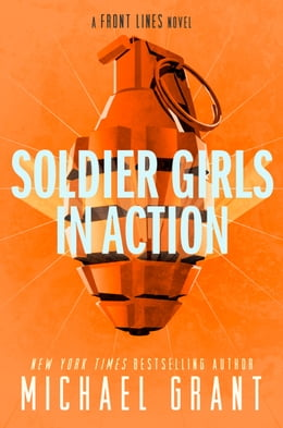 Book Soldier Girls in Action by Michael Grant