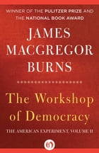 The Workshop of Democracy