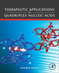 Therapeutic Applications of Quadruplex Nucleic Acids: THERAPEUTIC APPLICATIONS