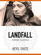 Landfall: A Channel Story by Nevil Shute