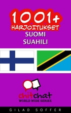 1001+ harjoitukset suomi - Suahili by Gilad Soffer