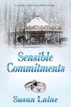 Sensible Commitments by Susan Laine