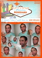 Welcome to Fabulous BENEDARD: I lived /live /will live in Las Vegas by Sébastien BENABEN