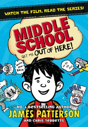 Middle School: Get Me Out of Here! (Middle School 2)