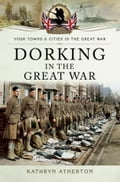 Dorking in the Great War b1a0be24-61cb-4954-8961-af8edf0d03bd