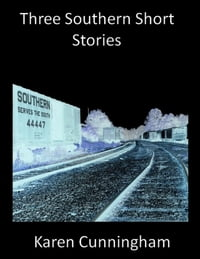 Three Southern Short Stories