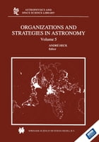 Organizations and Strategies in Astronomy: Volume 5 by Andre HECK