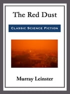 The Red Dust by Murray Leinster