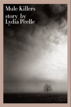 Mule Killers by Lydia Peelle