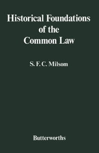 Historical Foundations of the Common Law