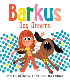 Barkus Dog Dreams Book 2