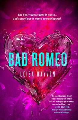 Book Bad Romeo by Leisa Rayven
