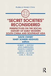 Secret Societies Reconsidered: Perspectives on the Social History of Early Modern South China and…