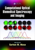 Computational Optical Biomedical Spectroscopy and Imaging fd97a3ef-1053-4b3a-9ce3-4d4eb0e78d1e