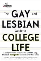 The Gay and Lesbian Guide to College Life by Princeton Review