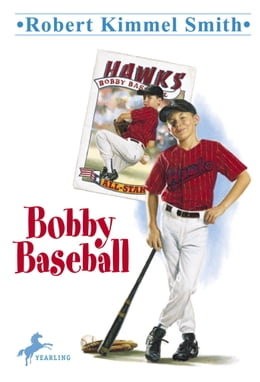 Book Bobby Baseball by Robert Kimmel Smith