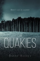 The Quakies by Barry L Hughes