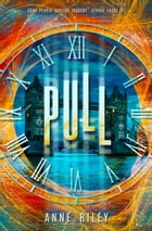 Pull by Anne  Riley