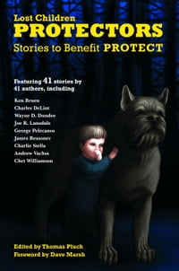 Protectors: Stories to Benefit PROTECT: Protectors Anthologies, #1