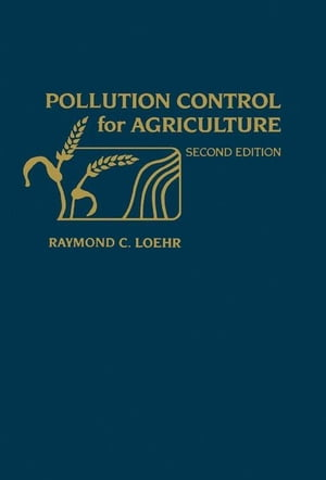 Pollution Control for Agriculture: Problems,  Processes,  and Applications