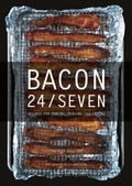 Bacon 24/7: Recipes for Curing, Smoking, and Eating 45ae3ec4-0ca5-4f9a-ba5a-25099e4e0ca1