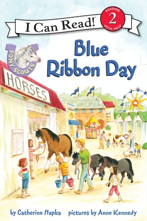 Pony Scouts: Blue Ribbon Day by Anne Kennedy