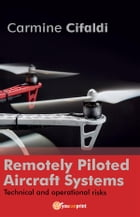 Remotely Piloted Aircraft Systems by Carmine Cifaldi